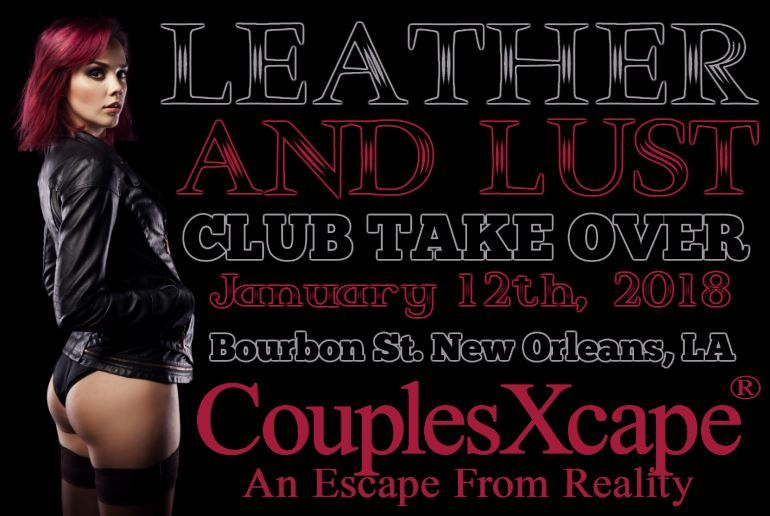 Club Take Over On Bourbon St By CouplesXcape®