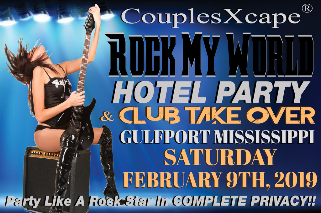 CouplesXcape® Rock My World Hotel Party & Club Take Over